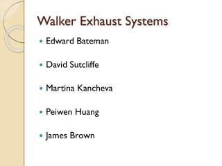 Walker Exhaust Systems