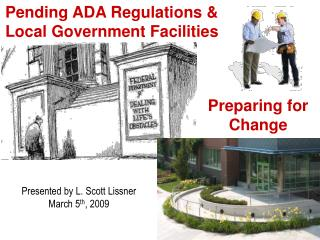 Pending ADA Regulations & Local Government Facilities