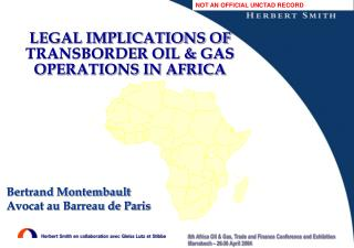 LEGAL IMPLICATIONS OF TRANSBORDER OIL & GAS OPERATIONS IN AFRICA