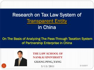 THE LAW SCHOOL OF  NANKAI UNIVERSITY GUANG PING, YANG 5/13/2011