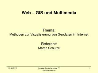Web � GIS und Multimedia