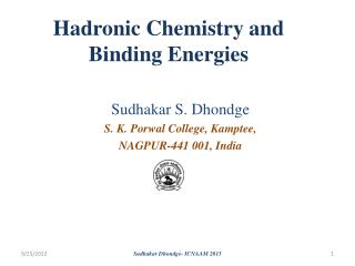 Hadronic  Chemistry and Binding Energies