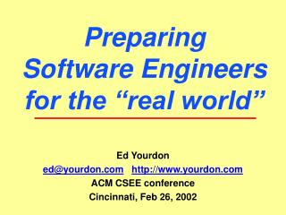 "Preparing Software Engineers for the ""real world"""
