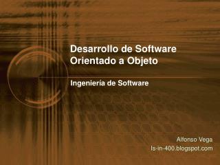 Desarrollo de Software Orientado a Objeto