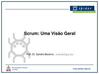 Scrum: Uma Visão Geral