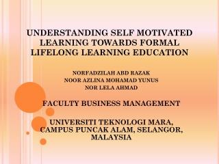 UNDERSTANDING SELF MOTIVATED LEARNING  TOWARDS  FORMAL LIFELONG LEARNING EDUCATION