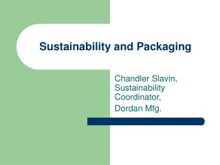 Sustainability and Packaging