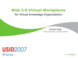 Web 2.0 Virtual Workplaces for Virtual Knowledge Organizations