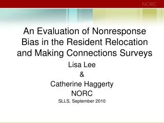 An Evaluation of Nonresponse Bias in the Resident Relocation and Making Connections Surveys