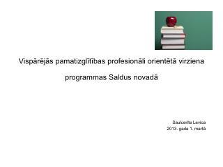 Vispārējās pamatizglītības profesionāli orientētā virziena programmas Saldus novadā
