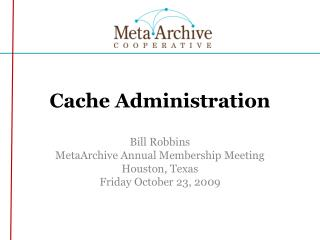Cache Administration