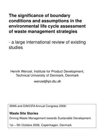 ISWA and DAKOFA Annual Congress 2006: Waste Site Stories