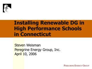 Installing Renewable DG in High Performance Schools in Connecticut