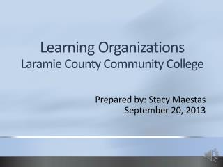Learning Organizations Laramie County Community College