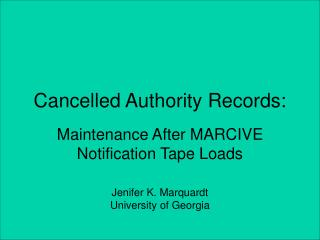 Cancelled Authority Records: