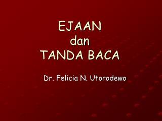 EJAAN dan TANDA BACA