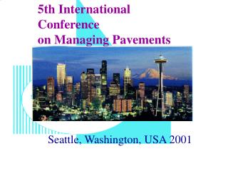 5th International Conference  on Managing Pavements
