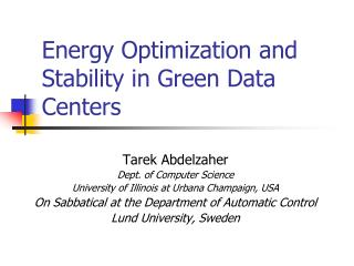 Energy Optimization and Stability in Green Data Centers
