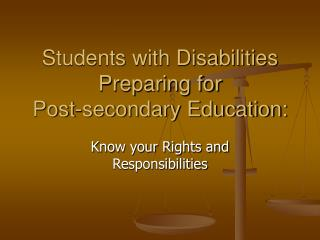 Students with Disabilities Preparing for  Post-secondary Education: