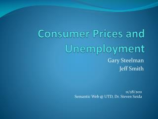 Consumer Prices and Unemployment
