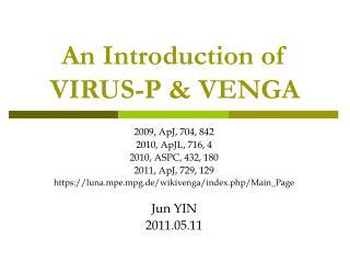 An Introduction of VIRUS-P & VENGA