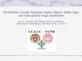 The Southern Yucatán Peninsular Region, México: sketch maps