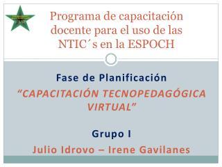 Programa de capacitación docente para el uso de las  NTIC´s  en la ESPOCH