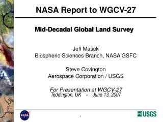 Mid-Decadal Global Land Survey
