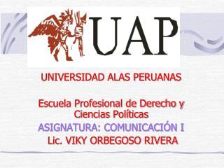 UNIVERSIDAD ALAS PERUANAS Escuela Profesional de Derecho y Ciencias Políticas
