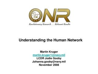 Understanding the Human Network