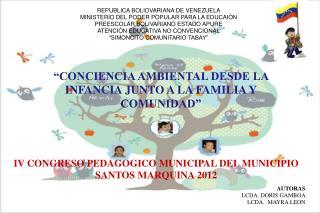 �CONCIENCIA AMBIENTAL DESDE LA INFANCIA JUNTO A LA FAMILIA Y COMUNIDAD�