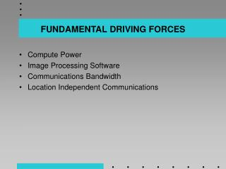 FUNDAMENTAL DRIVING FORCES