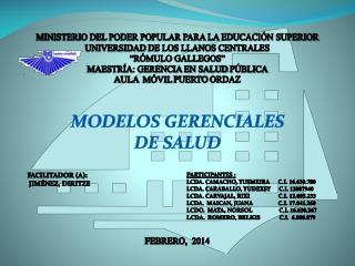 MODELOS GERENCIALES  DE  SALUD