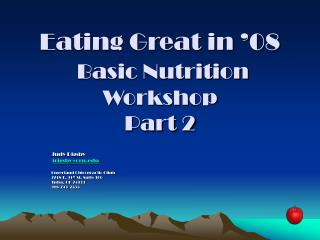 Eating Great in  08  Basic Nutrition Workshop Part 2