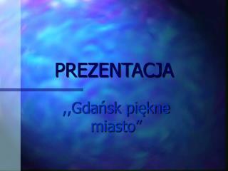 PREZENTACJA