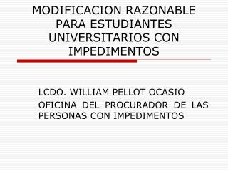MODIFICACION RAZONABLE PARA ESTUDIANTES UNIVERSITARIOS CON IMPEDIMENTOS