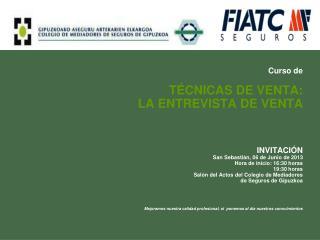 Curso de   TÉCNICAS DE VENTA:  LA ENTREVISTA DE VENTA  INVITACIÓN