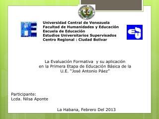 Universidad Central de Venezuela Facultad de Humanidades y Educación Escuela de Educación