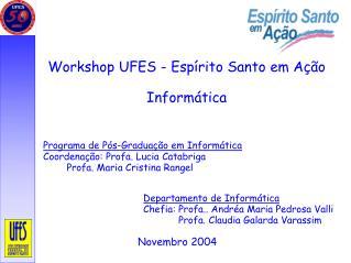 Workshop UFES - Espírito Santo em Ação Informática