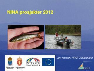 NINA prosjekter 2012