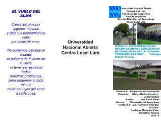 Practica III:   Proyección a la Comunidad Pasantes:      Gladys Marina Ascanio y