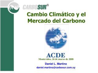 Cambio Climático y el Mercado del Carbono