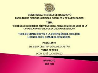 UNIVERSIDAD TECNICA DE BABAHOYO FACULTAD DE CIENCIAS JURIDICAS, SOCIALES Y DE LA EDUCACION.