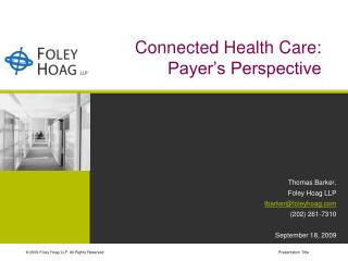 Connected Health Care:  Payer's Perspective