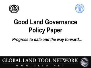 Good Land Governance Policy Paper