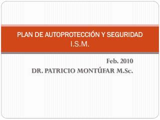 PLAN DE AUTOPROTECCIÓN Y SEGURIDAD I.S.M.