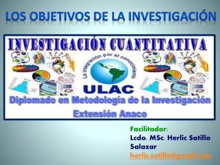 Facilitador:  Lcdo.  MSc.  Herlic Sotillo Salazar herlic.sotillo@gmail