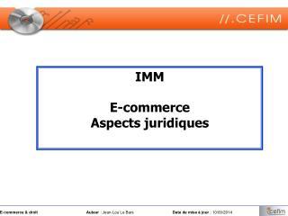 IMM E-commerce Aspects juridiques