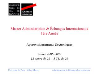 Master Administration & �changes Internationaux 1�re Ann�e