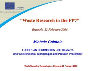 """ Waste Research in the FP7"" Brussels, 22 February 2006"